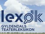 Gyldendals Teaterleksikon på lex.dk