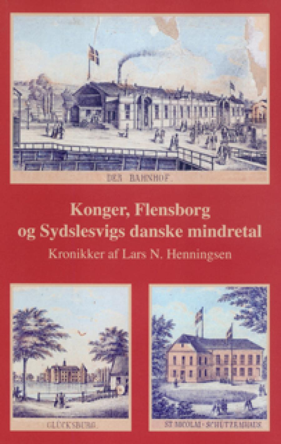 Konger, Flensborg og Sydslesvigs danske mindretal