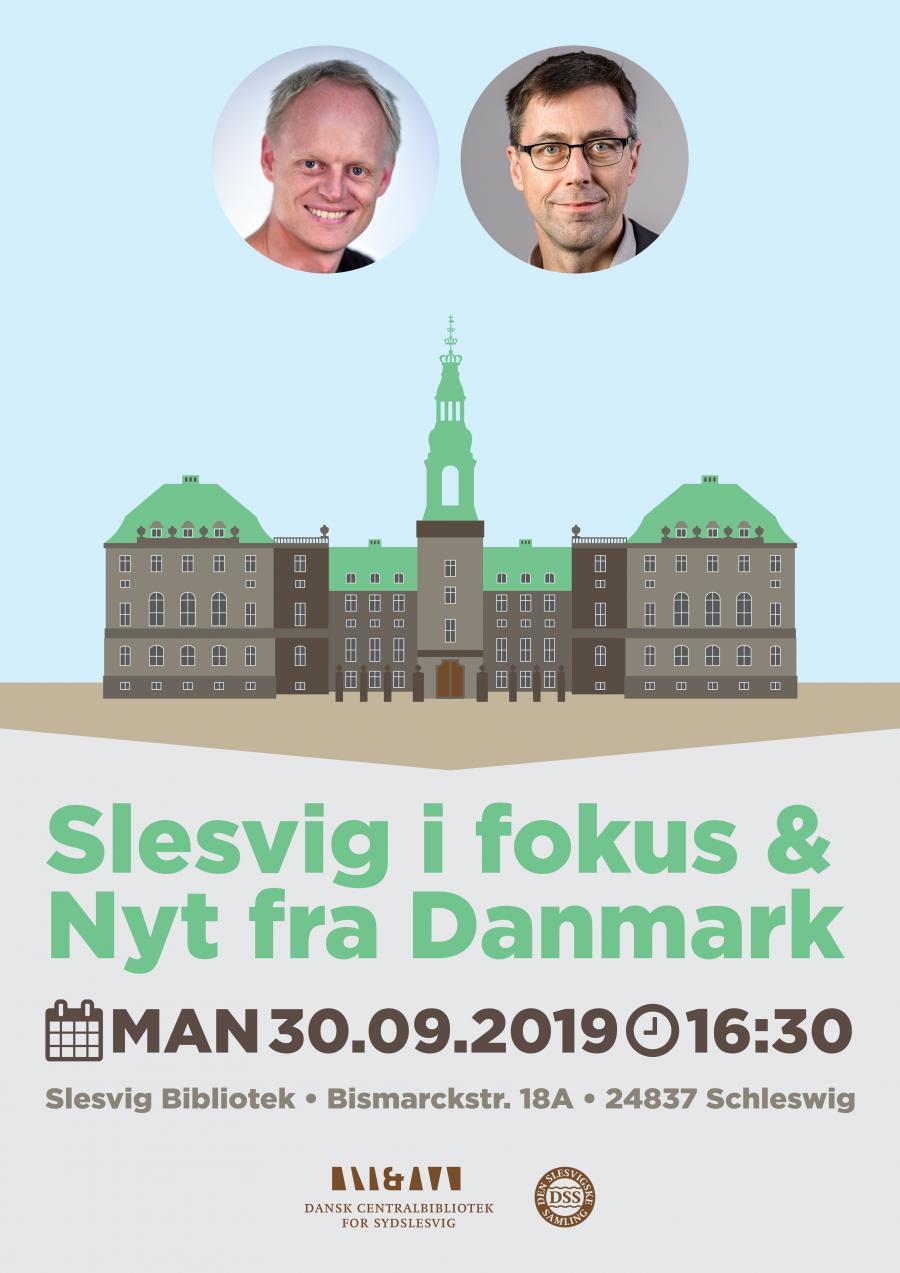 Slesvig i fokus og Nyt fra Danmark