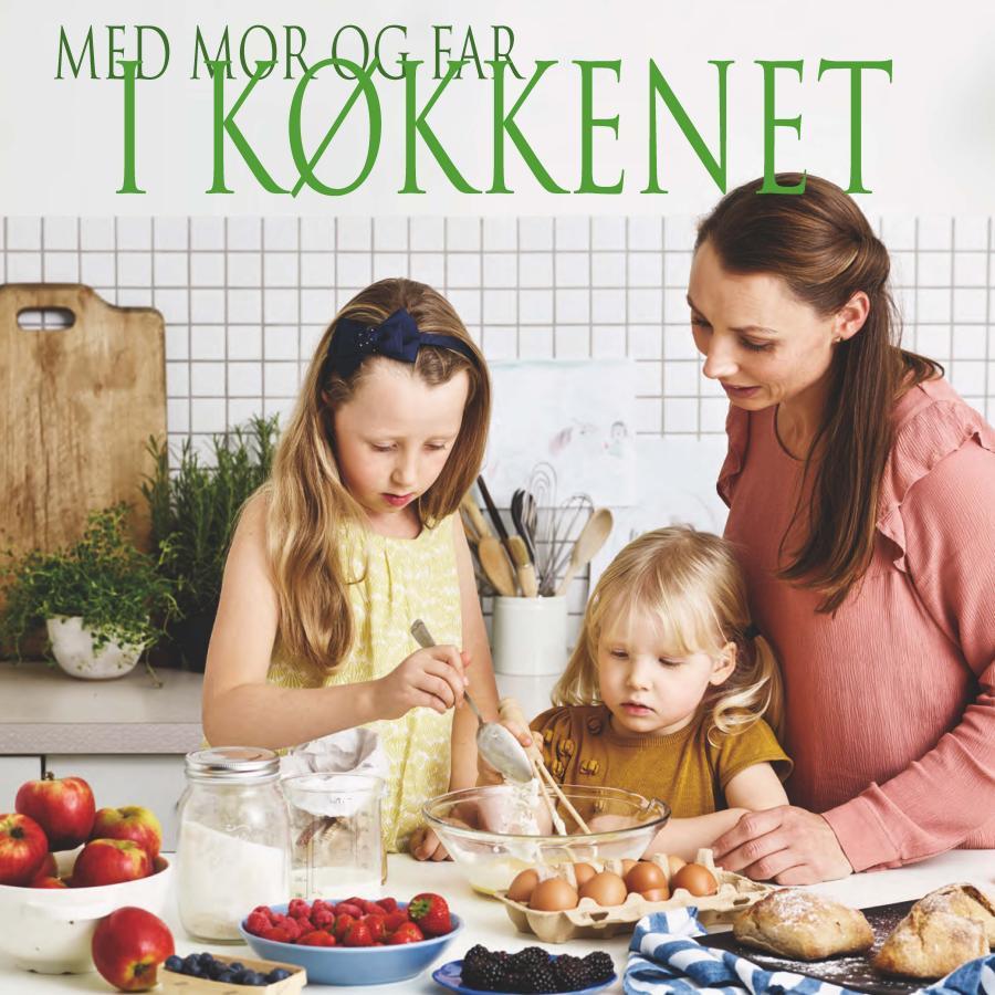 Med mor og far i køkkenet