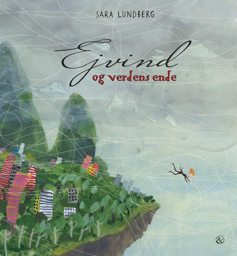 Ejvind og verdens ende af Sara Lundberg