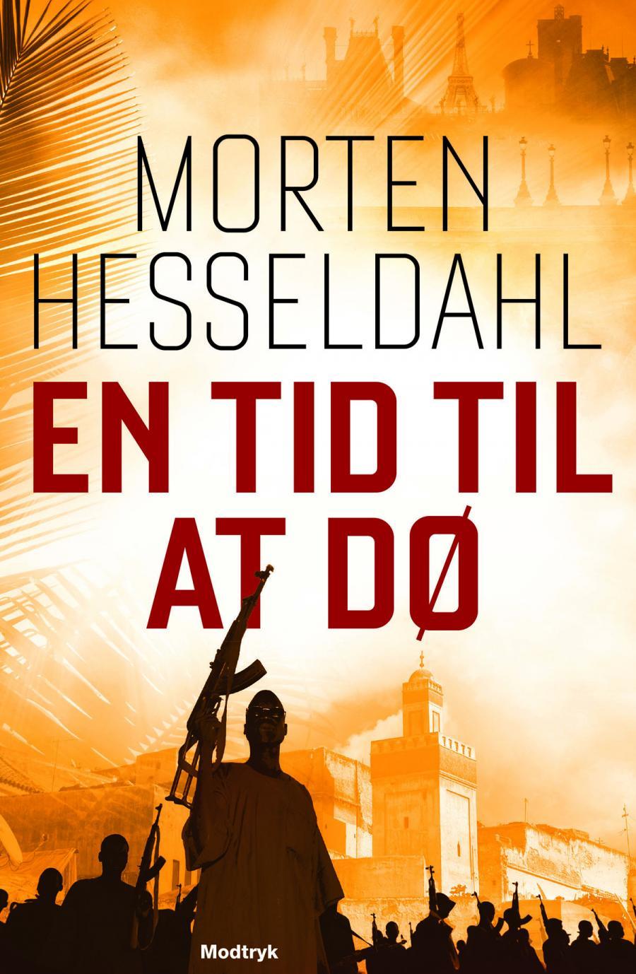 En tid til at dø af Morten Hesseldahl