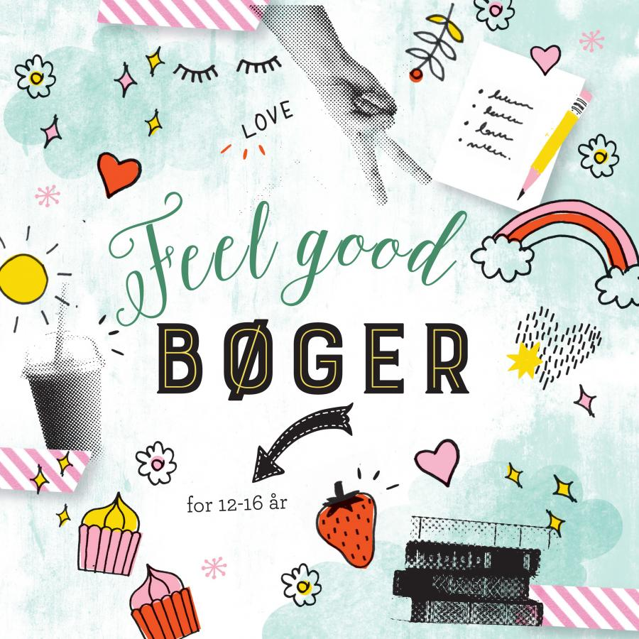 Feel good bøger - for 12-16 år