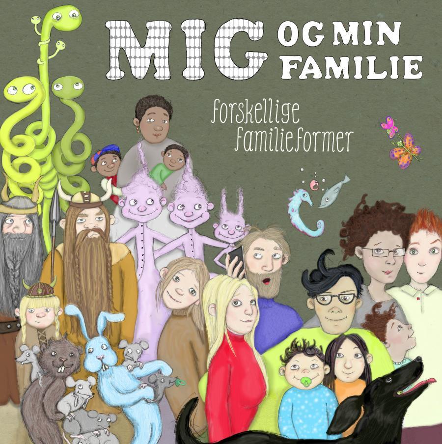 Mig og min familie – forskellige familieformer