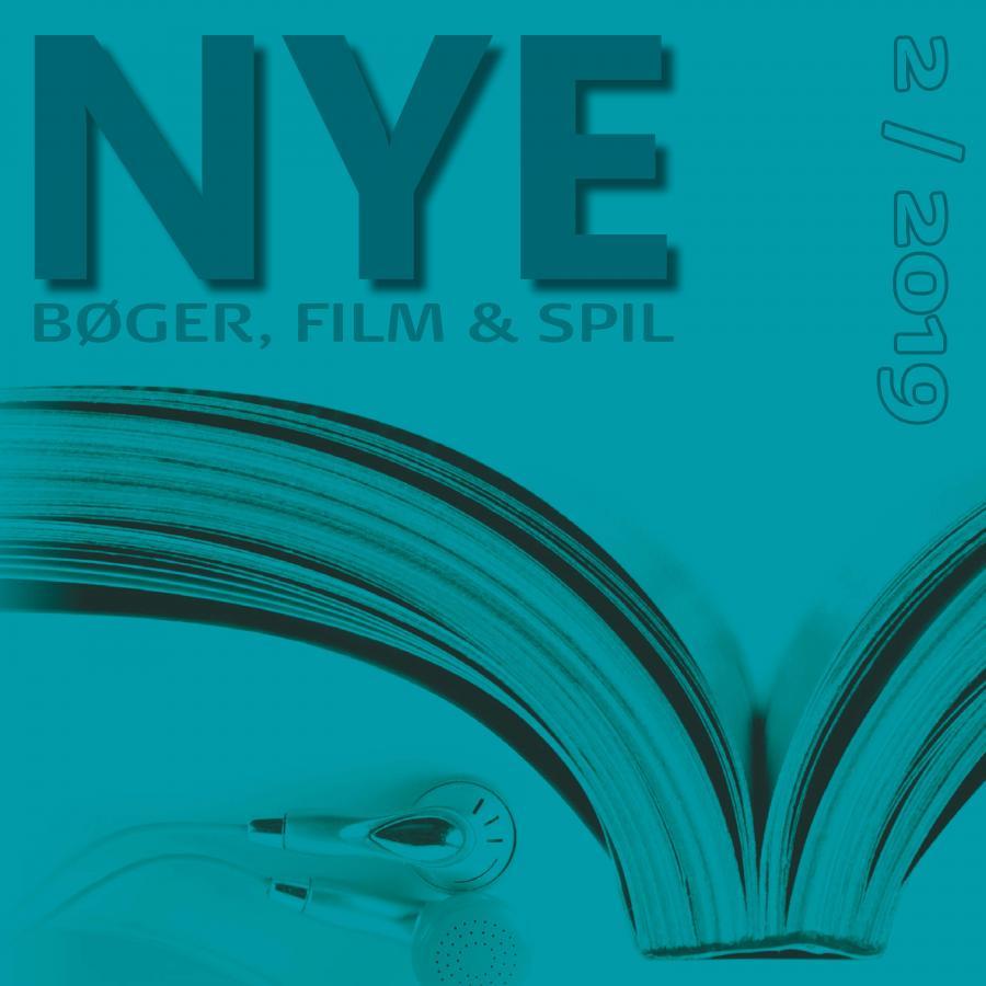 Nye bøger, film og spil 2/2019