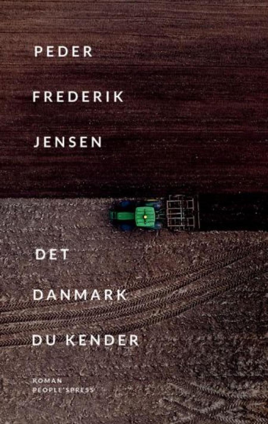 Peder Frederik Jensen: Det Danmark vi kender