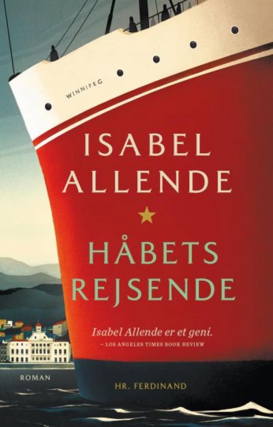 Isabel Allende: Håbets rejsende