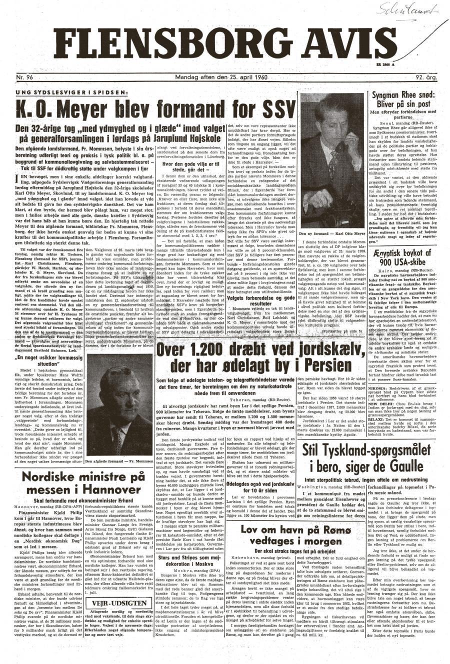 Forsiden af Flensborg Avis den 25. april 1960, dagen efter at Karl Otto Meyer var blevet valgt som formand for SSW, brugte chefredaktør L. P. Christensen en del spalteplads på valget. (Billede: Arkiv Flensborg Avis)