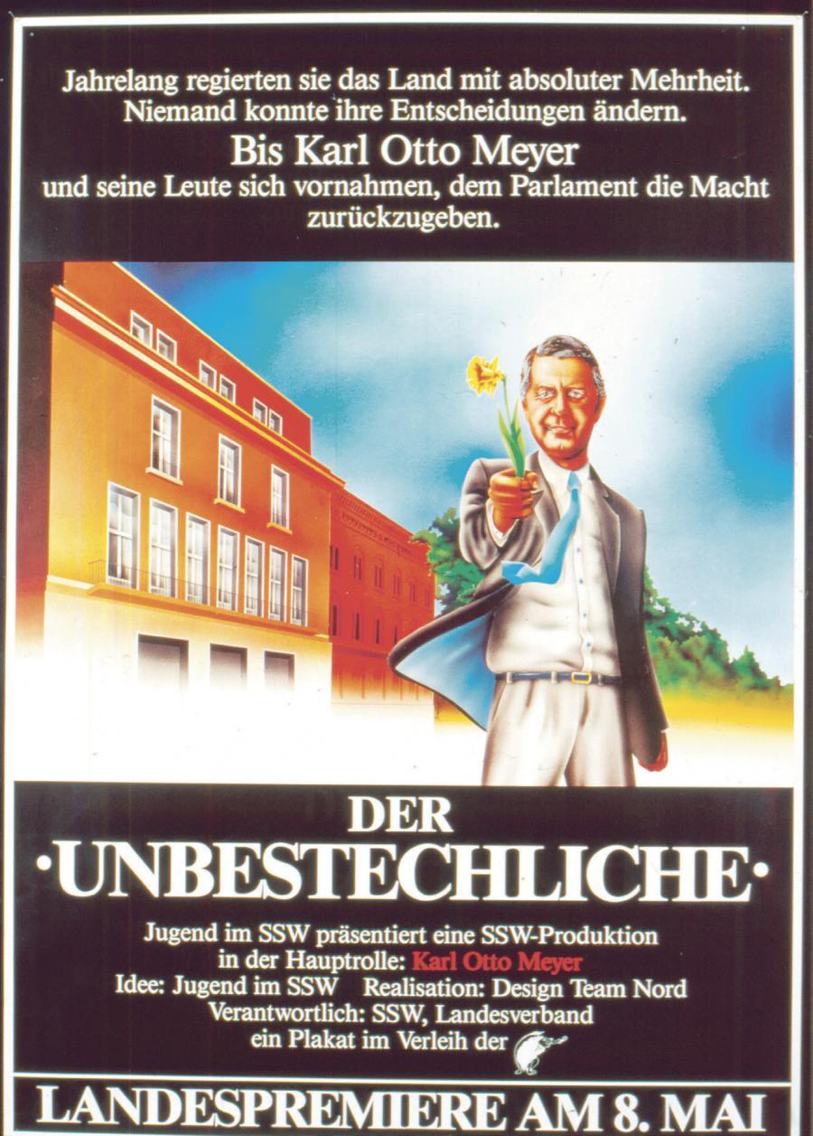 Valgplakat fra valget til Landdagen i 1988. Det er formentlig SSWs bedst kendte plakat, og i dag har den et nærmest mytisk skær. Karl Otto blev fremhævet som den upartiske politiker - og det gav bonus hos vælgerne.